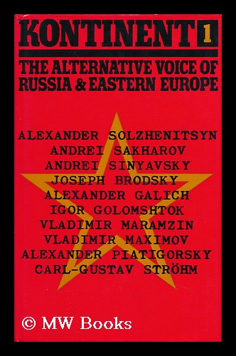Kontinent 1 : the Alternative Voice of Russia and Eastern Europe. Vladimir E. Maximov.