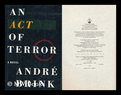 An Act of Terror / Andre Brink. Andre Philippus Brink, 1935-.