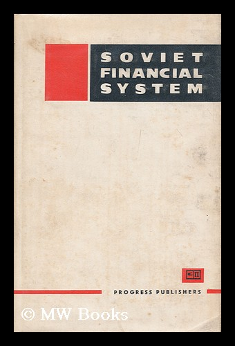 Soviet financial system. Moscow Financial Institute.