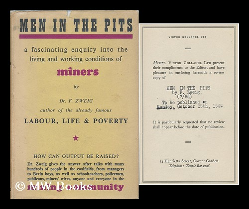 Men in the pits / by F. Zweig ; with a foreword by Ronald H. Smith. Ferdynand Zweig, b. 1896.
