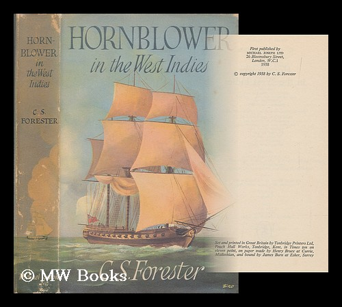 Hornblower in the West Indies / C. S. Forester. C. S. Forester, Cecil Scott.