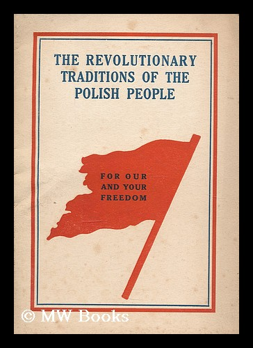 The revolutionary traditions of the Polish people. Zmp, Organization.
