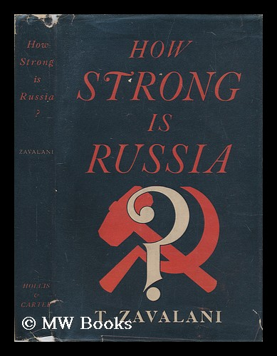 How strong is Russia? T. Zavalani.