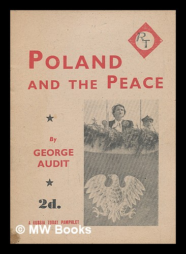 Poland and the Peace. George Audit.