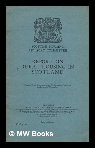 Report on rural housing in Scotland. Sir Henry Alexander, Scotland. Housing Advisory Committee.