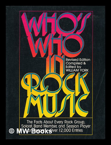 Who's Who in Rock Music / William York. William York.