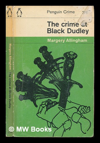 The crime of black Dudley. Margery Allingham.