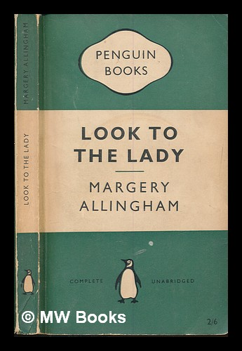 Look to the lady. Margery Allingham.