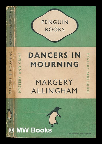 Dancers in mourning. Margery Allingham.
