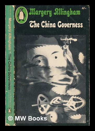 The China governess. Margery Allingham.