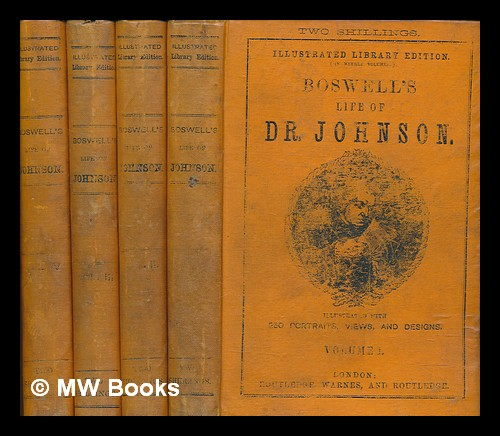 Boswell's life of Johnson : illustrated. James Boswell.