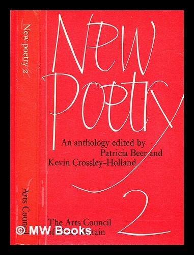 New poetry : an anthology 2. Patricia. Crossley-Holland Beer, Kevin.