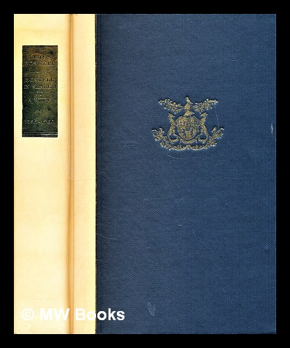 Boswell in search of a wife 1766-1769 / [James Boswell] edited by Frank Brady and Frederick A. Pottle. James Boswell.