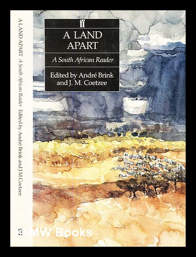 A Land apart : a South African reader. André P. Brink, J. M. Coetzee, André Philippus.
