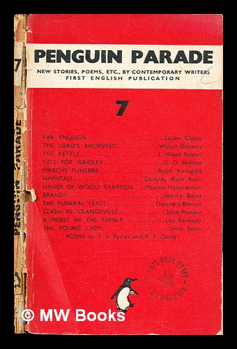 Penguin parade : new stories, poems, etc, by contemporary writers / edited by Denys Kilham Roberts: 7. Denys Kilham Roberts.