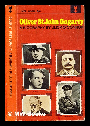 Oliver St John Gogarty : a poet and his times / Ulick O'Connor. Ulick O'Connor.