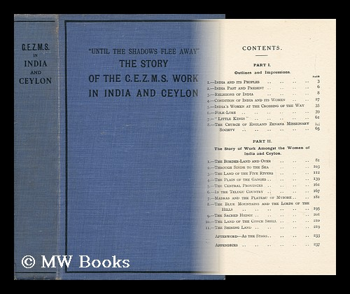 Until the Shadows Flee Away : the Story of C. E. Z. M. S. Work in India and Ceylon / by A. D. A. D.