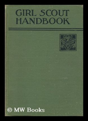 Girl Scout Handbook. Girl Scouts Of The United States Of America