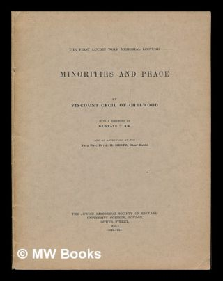 Minorities and Peace / by Viscount Cecil of Chelwood ; with a Foreword by Gustave Tuck ; and an...