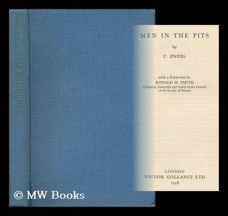 Men in the Pits / by F. Zweig. Ferdynand Zweig