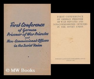 First conference of German prisoner of war privates and non-commissioned officers in the Soviet...