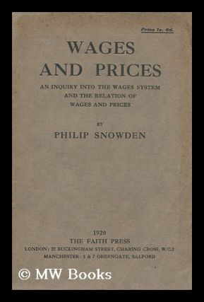Wages and prices : an inquiry into the wages system and the relation of wages and prices / by...