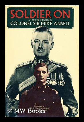 Soldier on. Colonel Ansell, Sir Mike