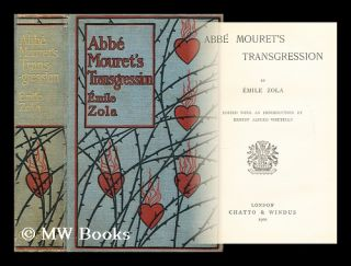 Abbe Mouret's transgression / Ed. with an introd. by Ernest Alfred Vizetelly. Emile Zola
