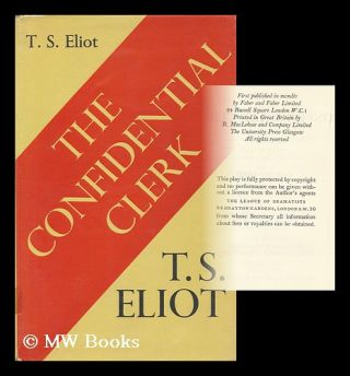 The confidential clerk : a play / by T.S. Eliot. T. S. Eliot