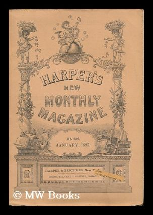 Harper's New Monthly Magazine : vol. 90. January, 1895. no. 536. Harper, Brothers, United States