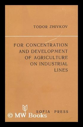 For concentration and development of agriculture on industrial lines : Report, Introductory...