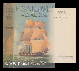 Hornblower in the West Indies / C. S. Forester. C. S. Forester, Cecil Scott