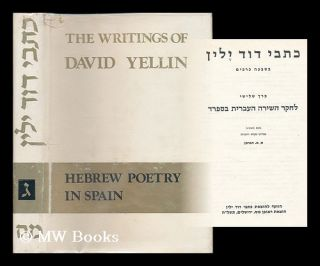 The Writings of David Yellin in seven volumes. Volume 3: Hebrew Poetry in Spain / edited with an...