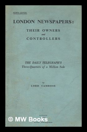 London newspapers : their owners and controllers : The Daily Telegraph's three-quarters of a...