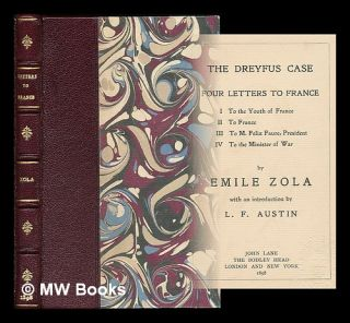 The Dreyfus case : four letters to France / by Emile Zola ; with an introduction by L.F. Austin....