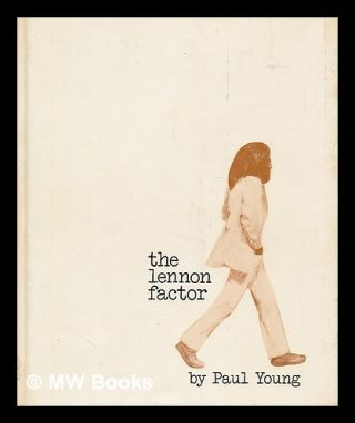 The Lennon Factor. Paul Young