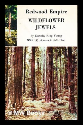 Redwood empire wildflower jewels. Dorothy King Young