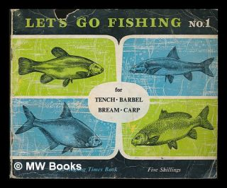 Let's go Fishing for Tench, Barbel, Bream, Carp. Peter Tombleson