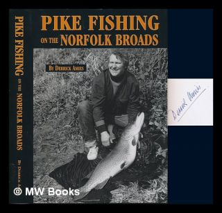 Pike fishing on the Norfolk Broads / by Derrick Amies. Derrick Amies