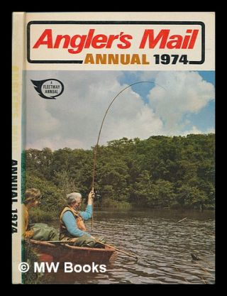 Angler's mail annual 1974. Angler's Mail