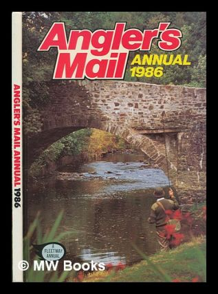 Angler's mail annual 1986. Angler's Mail