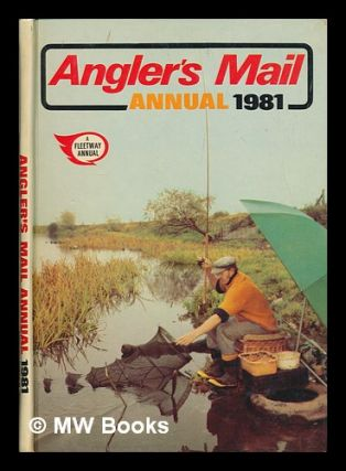 Angler's mail annual 1981. Angler's Mail