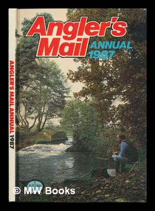 Angler's mail annual 1987. Angler's Mail