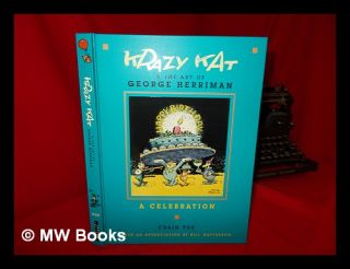 Krazy Kat & the art of George Herriman : a celebration / edited and designed by Craig Yoe. Craig Yoe