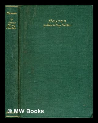 Hassan : the story of Hassan of Bagdad and how he came to make the golden journey to Samarkand :...