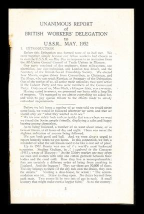Unanimous Report of British Workers' Delegation to U.S.S.R., May, 1952. British Workers'...