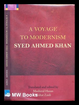 A voyage to modernism. Sayyid Sir A?mad K_h_an