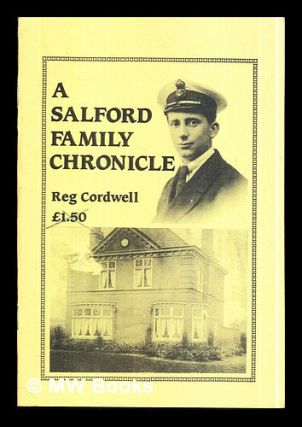 A Salford Family Chronicle: Reg Cordwell