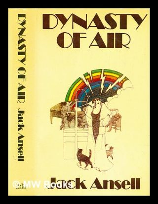 Dynasty of air. Jack Ansell