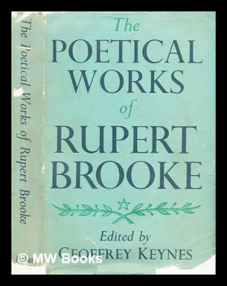The poetical works of Rupert Brooke / edited by Geoffrey Keynes